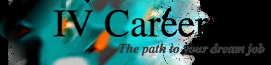 IV Careers